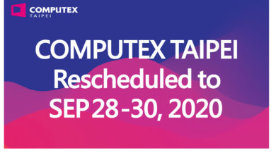Photo of Computex 2020 Officially Postponed to Late September